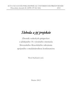 Sloboda a jej projekcie.pdf - Slovenské filozofické združenie pri SAV