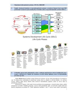 Manažment informačných systémov, FM UK, 2008/2009 1. Popíšte