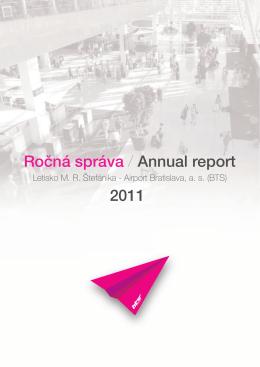Ročná správa / Annual report Ročná správa / Annual report 2011