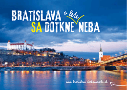 Bratislava sa v lete DOTKNE NEBA
