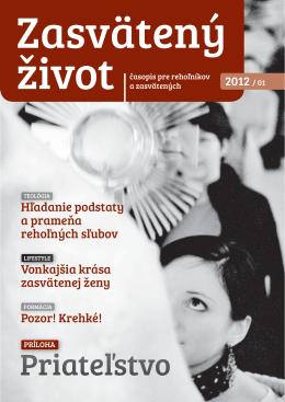 2012 / 01 Hľadanie podstaty a prameňa rehoľných sľubov Vonkajšia