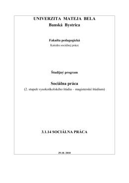 Socialna praca Mgr - Pedagogická fakulta Univerzita Mateja Bela v