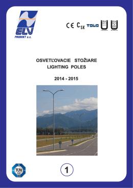 stožiare ulično-diaľničné osud poles for roads and