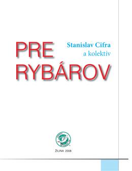 Kniha pre rybárov - Slovenský rybársky zväz – Bánovce nad Bebravou