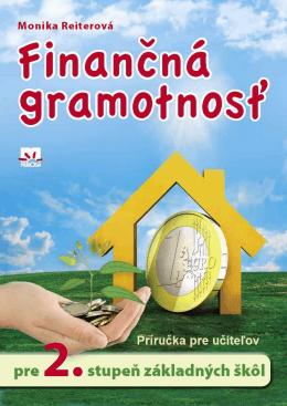METODICKÁ PRÍRUČKA - Finančná gramotnosť pre 2. stupeň ZŠ