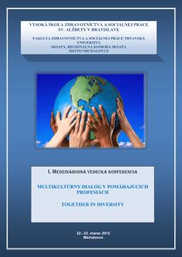 multikultúrny dialóg v pomáhajúcich profesiách together in diversity