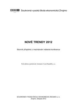 NOVÉ TRENDY 2012 - Soukromá vysoká škola ekonomická Znojmo
