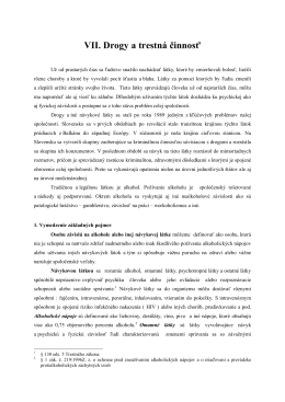 VII. Drogy a trestná činnosť