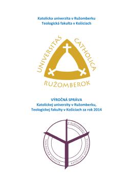 Katolícka univerzita v Ružomberku Teologická fakulta v Košiciach