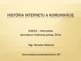 História internetu a komunikácie