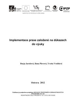Implementace praxe založené na důkazech do výuky