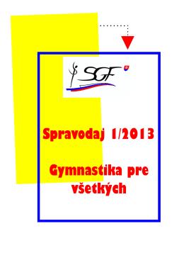 Spravodaj 1/2013 - Slovenská gymnastická federácia