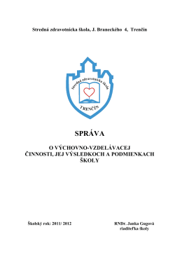 Stredná zdravotnícka škola, Braneckého ul