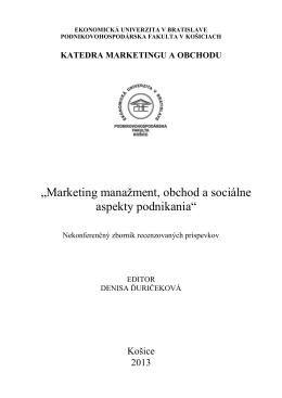 """""""Marketing manaņment, obchod a sociálne aspekty podnikania"""""""