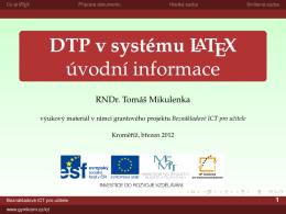 DTP v systému LaTeX úvodní informace