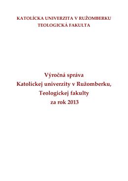Výročn{ spr{va Katolíckej univerzity v Ružomberku, Teologickej