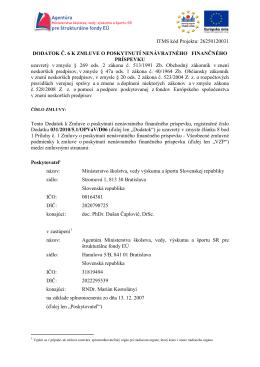ITMS kód Projektu: 26250120031 DODATOK Č. 6 K ZMLUVE O