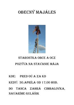 Obecný majáles (30. apríla od 17,00 hod. pred OÚ a za KD)