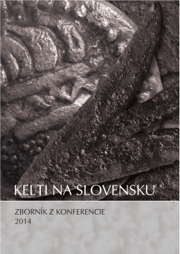 Kelti na Slovensku. Zborník z konferencie 2014