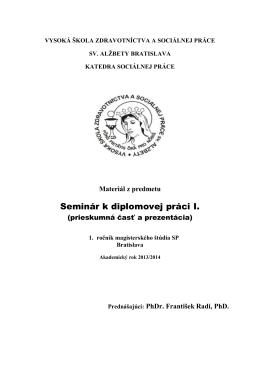 Materiál z predmetu Seminár k diplomovej práci I.