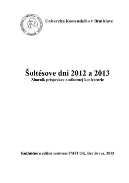 Šoltésove dni 2012 a 2013 - Katedra teoretickej fyziky a didaktiky
