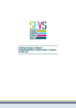 Výročná správa 2012 - Stredoeurópska vysoká škola v Skalici