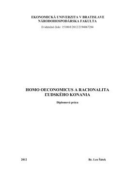 HOMO OECONOMICUS A RACIONALITA ĽUDSKÉHO KONANIA