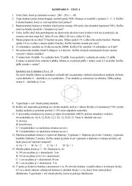 KOMPARO 9 – TEST 4 1. Určte číslo, ktoré je riešením rovnice: 200