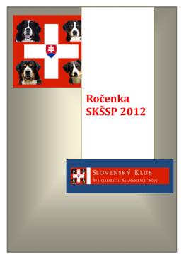 Ročenka SKŠSP 2012 - Slovenský Klub Švajčiarskych Salašníckych