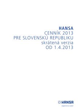 HANSA CENNÍK 2013 PRE SLOVENSKÚ REPUBLIKU skrátená