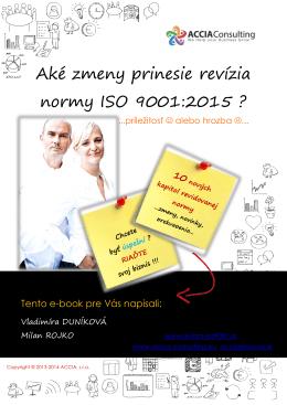 Aké zmeny prinesie revízia normy ISO 9001:2015