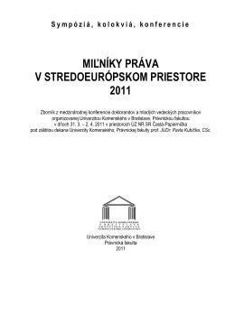 Milníky práva v stredoeurópskom priestore 2011