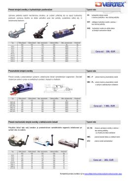 Presné strojné zveráky s hydrulickým posilovačom: