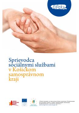 Sprievodca sociálnymi službami v Košickom