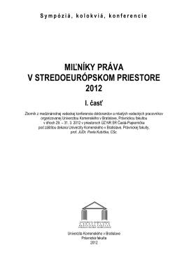 Milníky práva v stredoeurópskom priestore 2012