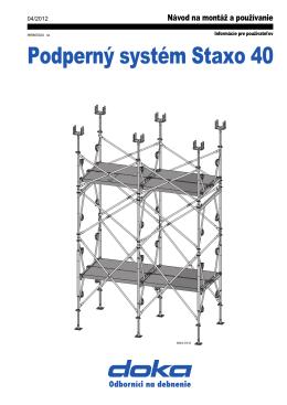 Podperný systém Staxo 40
