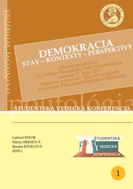 DEMOKRACIA: Stav - Kontexty - Perspektívy