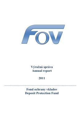 Výročná správa Annual report 2011 Fond ochrany vkladov Deposit