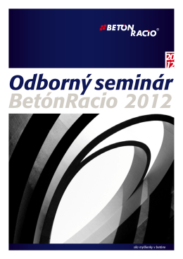 Odborn˘ seminár BetónRacio 2012