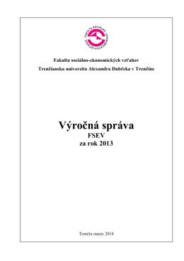 Výročná správa FSEV za rok 2013 - Fakulta sociálno