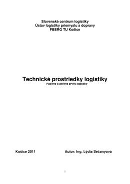 Technické prostriedky logistiky - Stredná priemyselná škola