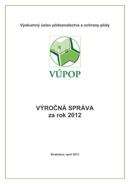 Výročná správa Výskumného ústavu pôdoznalectva a ochrany pôdy