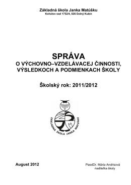 Správa o výchovno-vzdelávacej činnosti, výsledkoch a