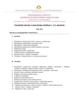 Tematické okruhy k záverečným skúškam I. a II. atestácie