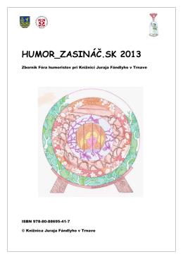 HUMOR_ZASINÁČ.SK 2013 - Knižnica Juraja Fándlyho v Trnave