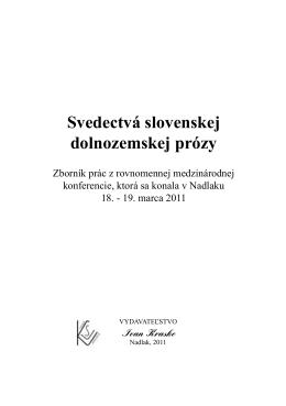 Svedectvá slovenskej dolnozemskej prózy