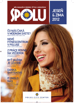 JESEŇ & ZIMA 2012 - Magazín SPOLU | Polus City Center