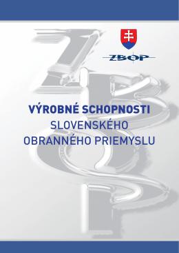 VýROBNÉ SCHOPNOSTI slovenského obranného priemyslu