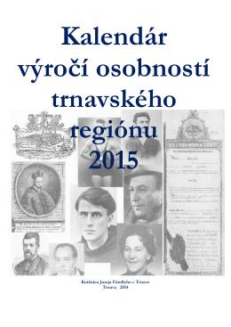 Kalendár výročí osobností trnavského regiónu v roku 2015