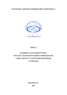slovenské národné stredisko pre ľudské práva správa o dodržiavaní